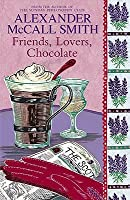 Friends, Lovers, Chocolate (Sunday Philosophy Club, #2)