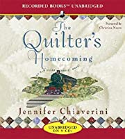 The Quilters Homecoming (Elm Creek Quilts, #10)
