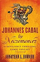 The Necromancer (Johannes Cabal, #1)