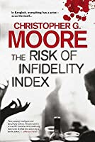 The Risk of Infidelity Index. by Christopher G. Moore
