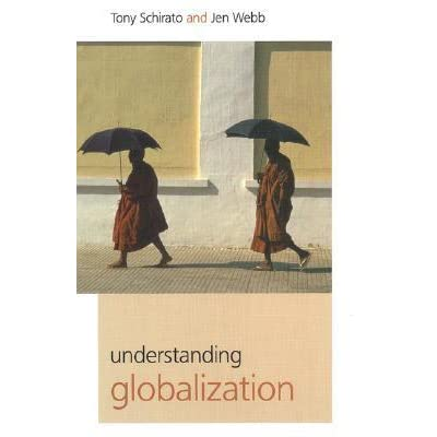 an understanding of globalization Culture and the economy: understanding the dynamics of globalization culture and the economy: understanding the dynamics of globalization.