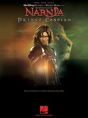 Sheet Music: The Chronicles of Narnia - Prince Caspian  by  Harry Gregson-Williams