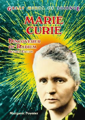 Marie Curie: Discoverer of Radium  by  Margaret Poynter