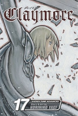 Claymore: The Claws of Memory, Vol. 17 (Claymore, #17) Norihiro Yagi