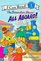 The Berenstain Bears All Aboard! (I Can Read Berenstain Bears - Level 1)