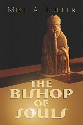 The Bishop of Souls  by  Mike Fuller