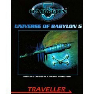 The Universe of Babylon 5  by  Lawrence Whitaker