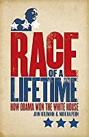 Race of a Lifetime: How Obama Won the White House