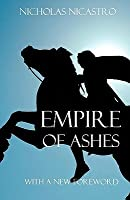 Empire of Ashes: A Novel of Alexander the Great