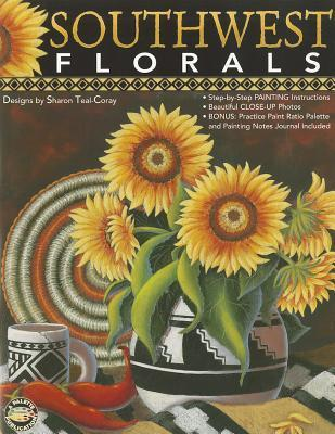 Southwest Florals  by  Sharon Teal-Coray