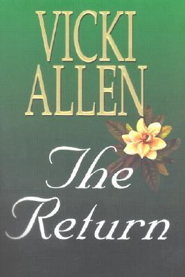The Return  by  Vicki L. Allen