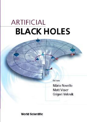 Artificial Black Holes  by  Mario Novell