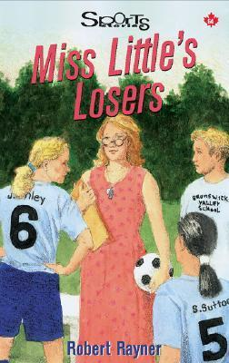Littles Losers  by  Robert Rayner