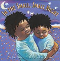 In the Small, Small Night