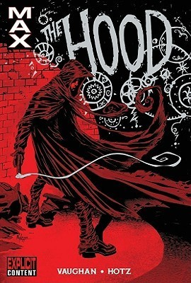 The Hood: blood from stones  by  Brian K. Vaughan