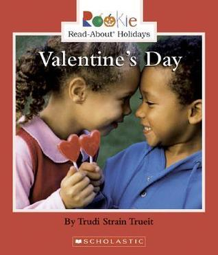 Valentines Day  by  Trudi Trueit