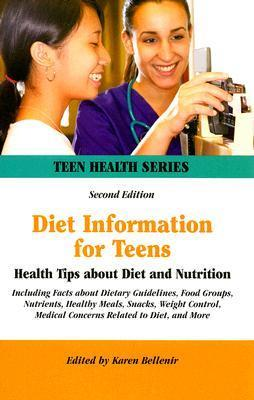 Diet Information for Teens  by  Karen Bellenir