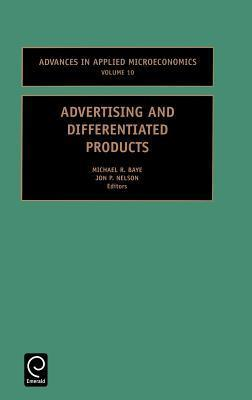 Advertising And Differentiated Products Michael R. Baye