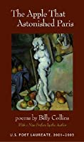 The Apple That Astonished Paris: Poems