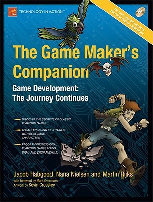 The Game Makers Apprentice: Game Development for Beginners  by  Jacob Habgood