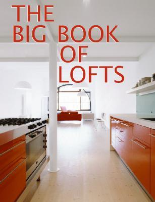 The Big Book of Lofts Antonio Corcuera