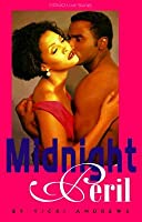 Midnight Peril (Indigo Love Stories) (Indigo: Sensuous Love Stories)