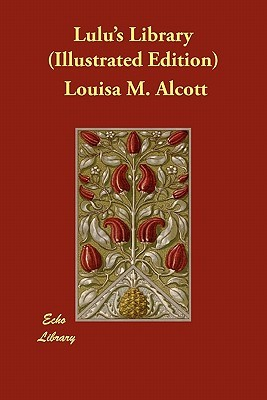 Lulus Library Louisa May Alcott