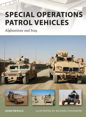 Special Operations Patrol Vehicles: Afghanistan and Iraq Leigh Neville