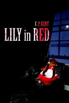 Lily in Red C.P. Kent