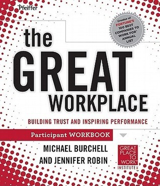 Building A Great Place To Work Pw  by  Michael Burchell