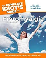 The Complete Idiot's Guide to Fibromyalgia