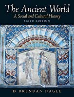 The Ancient World: A Social and Cultural History [With Mysearchlab]