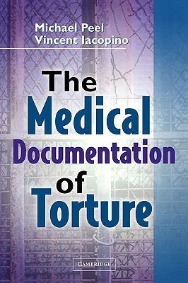 The Medical Documentation of Torture  by  Michael Peel