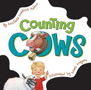 Counting Cows  by  Michelle Medlock Adams