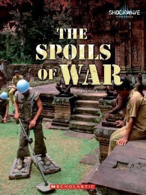 The Spoils of War Karen Latchana Kenney