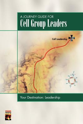 The Journey Guide For Cell Group Leaders  by  Touch Publications