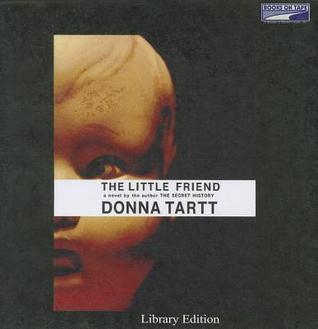 The Little Friend (Audiobook On 20 C Ds) Donna Tartt