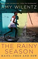 The Rainy Season: Haiti - Then and Now