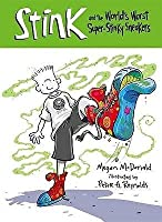 Stink And The Incredible, All Time World's Worst Stinky Sneakers (Stink)