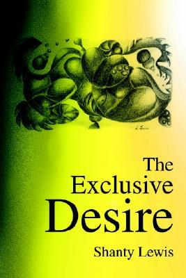 The Exclusive Desire Shanty Lewis