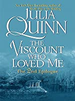 The Viscount Who Loved Me: The 2nd Epilogue