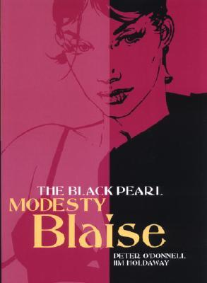 The Black Pearl (Modesty Blaise Graphic Novel Titan #4)  by  Peter ODonnell