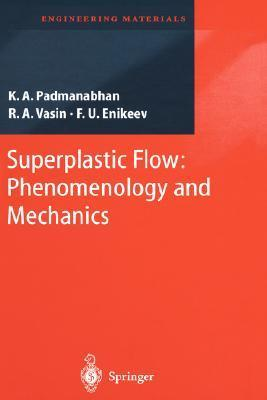 Superplastic Flow: Common Basis for a Ubiquitous Phenomenon  by  K.A. Padmanabhan