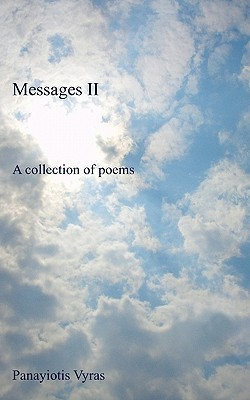Messages II: A Collection of Poems  by  Panayiotis Vyras
