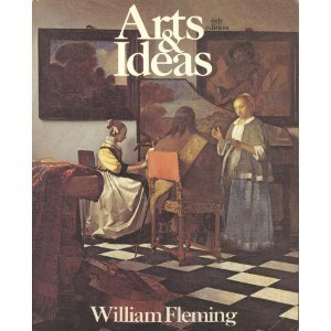 Arts and Ideas  by  William Fleming