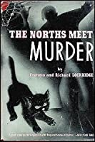 The Norths Meet Murder (Mr. and Mrs. North #1)