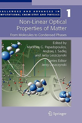 Non Linear Optical Properties Of Matter  by  Manthos G. Papadopoulos