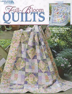 In Full-Bloom Quilts Valerie Boman