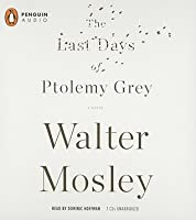 The Last Days of Ptolemy Grey