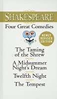 Shakespeare: Four Great Comedies: The Taming of the Shrew/A Midsummer Night's Dream/Twelfth Night/The Tempest